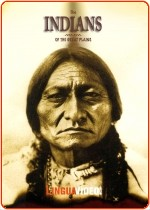 INDIANS OF THE GREAT PLAINS, THE