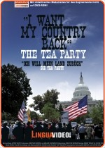 THE TEA PARTY - I WANT MY COUNTRY BACK / ICH WILL MEIN LAND ZURÜCK