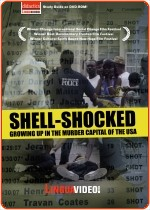 SHELL-SHOCKED - GROWING UP IN THE MURDER CAPITAL OF THE USA