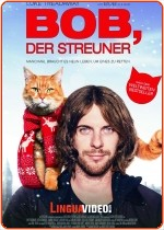 BOB NO ORDINARY CAT / BOB DER STREUNER