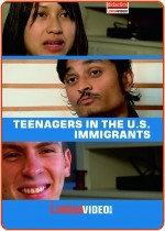 TEENAGERS IN THE U.S. - IMMIGRANTS