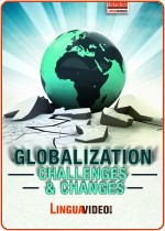 GLOBALIZATION - CHALLENGES & CHANGES