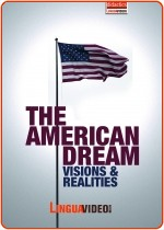 THE AMERICAN DREAM - VISIONS & REALITIES